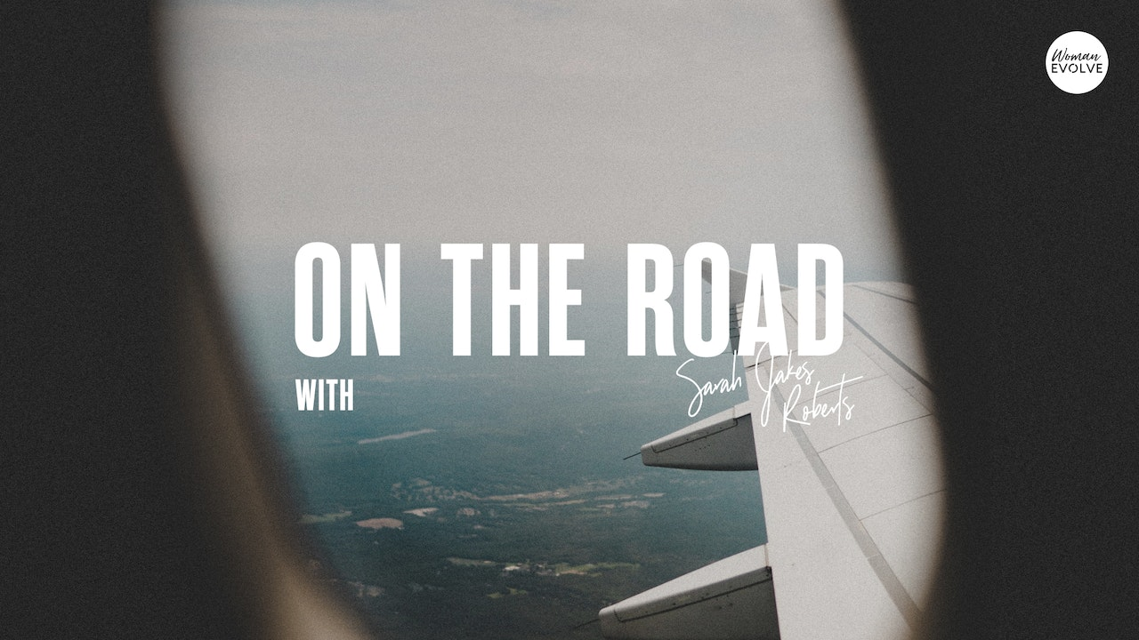 On the Road with Sarah Jakes Roberts