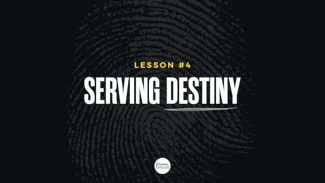 Serving Destiny