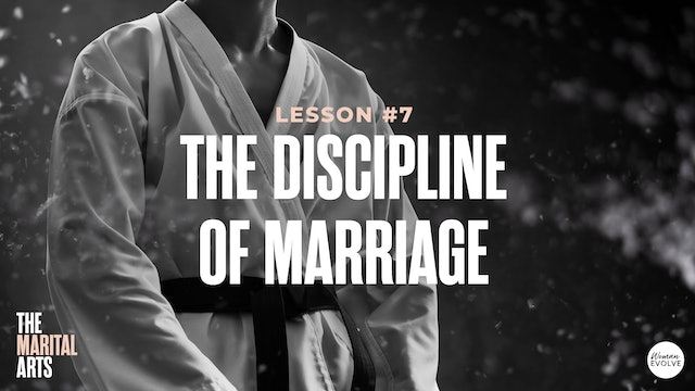 The Discipline of Marriage