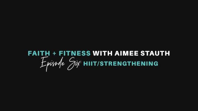 HIIT & Strengthening