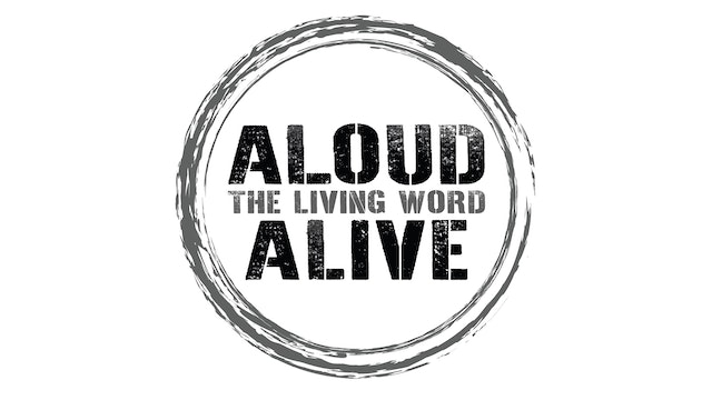 ALOUD - The Living Word Alive