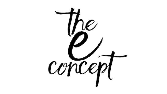 The E Concept