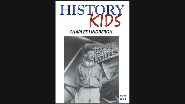 History Kids - Charles Lindbergh