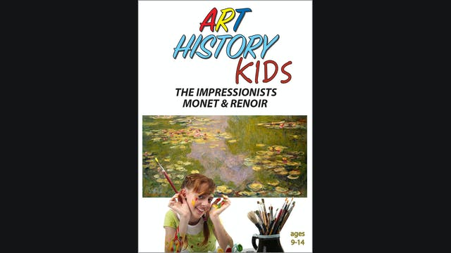 Art History Kids - The Impressionists - Monet & Renoir