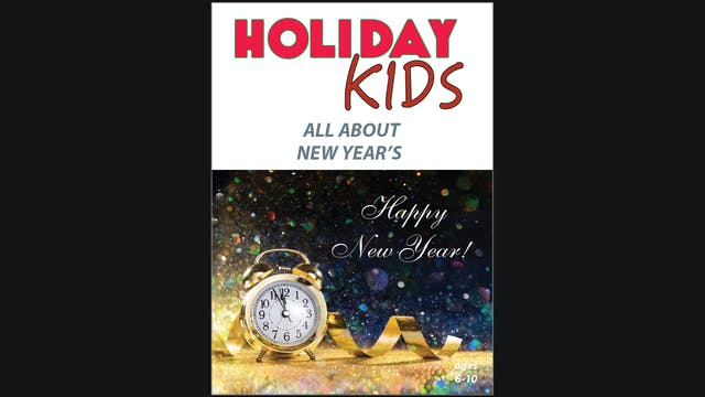 Holiday Kids - All About New Year's