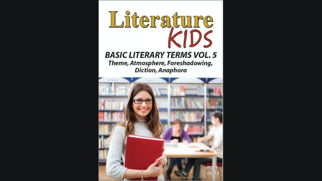 Literature Kids -  Basic Literary Terms - Volume Five