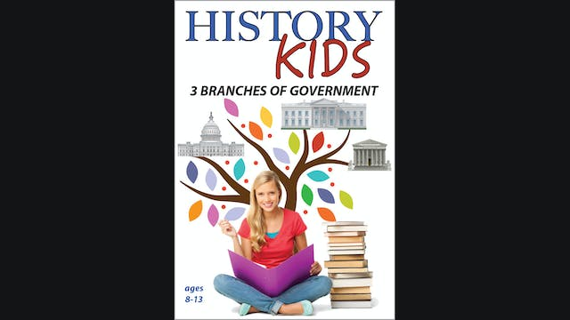 History Kids - 3 Branches of Government