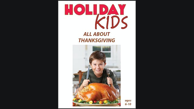 Holiday Kids - All About Thanksgiving