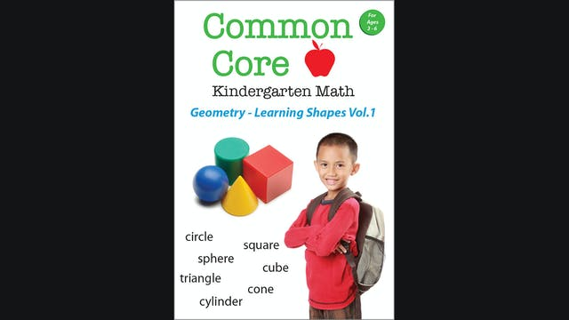 Common Core - Kindergarten Math - Geometry - Learning Shapes Vol. 1