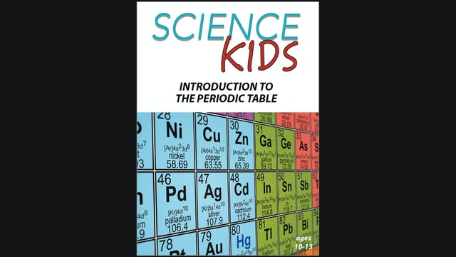 Science Kids - Introduction to the Periodic Table