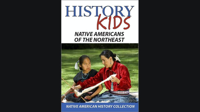 History Kids - Native Americans of the Northeast