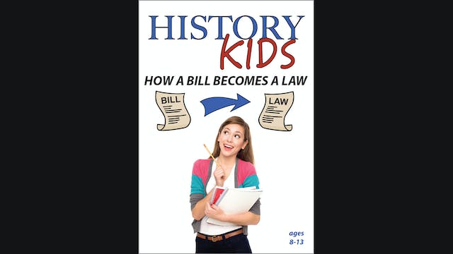 History Kids - How a Bill Becomes a Law