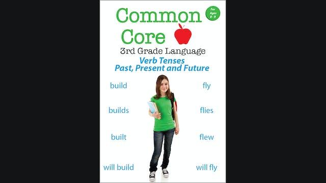 Common Core 3rd Grade Language - Verb...