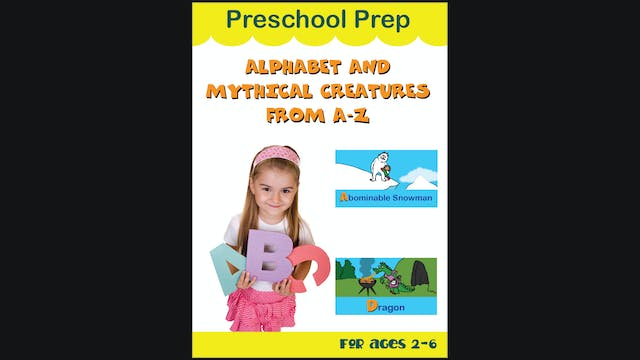 Preschool Prep - Alphabet And Mythica...