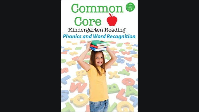 Common Core - Kindergarten Reading - Phonics and Word Recognition