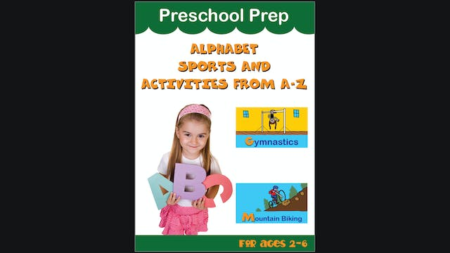 Preschool Prep - Alphabet Sports and Activities From A-Z