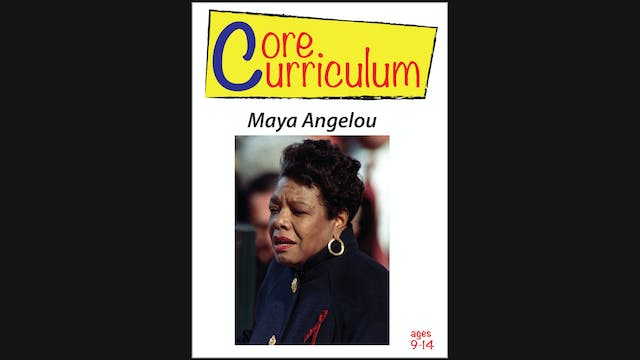 Core Curriculum - Maya Angelou