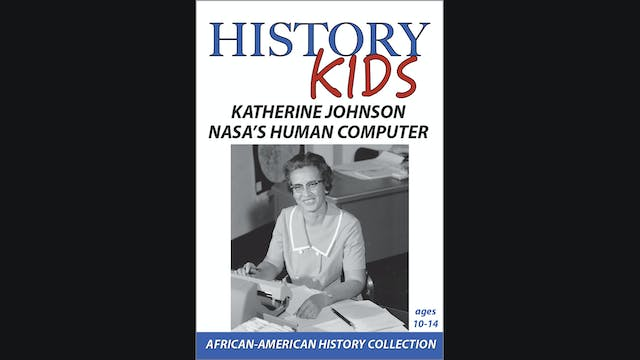 History Kids - Katherine Johnson