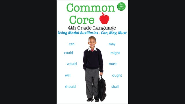 Common Core 4th Grade Language - Using Modal Auxillaries - Can, May, Must