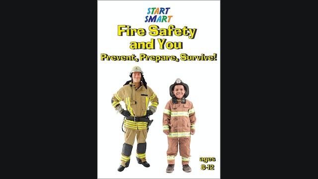 Start Smart - Fire Safety and You - P...