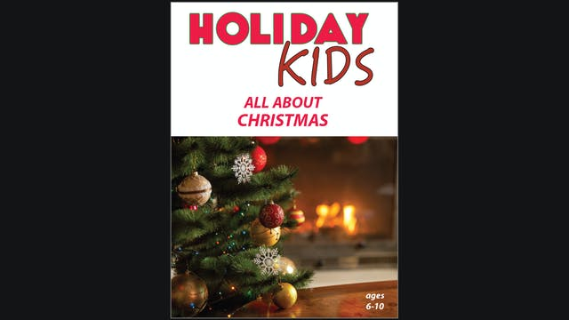 Holiday Kids - All About Christmas
