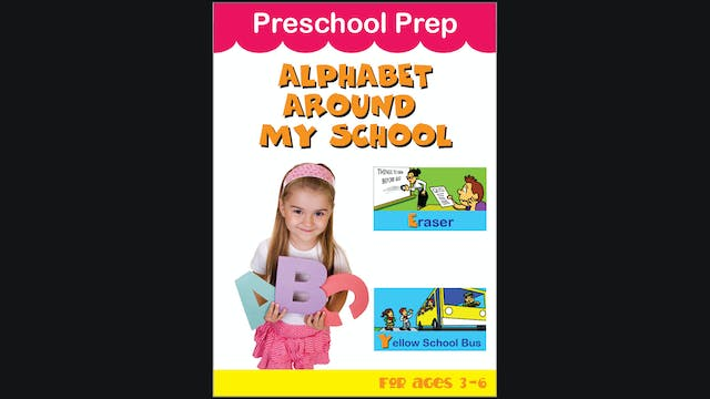 Preschool Prep - Alphabet Around My S...