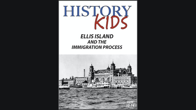 History Kids - Ellis Island and the I...