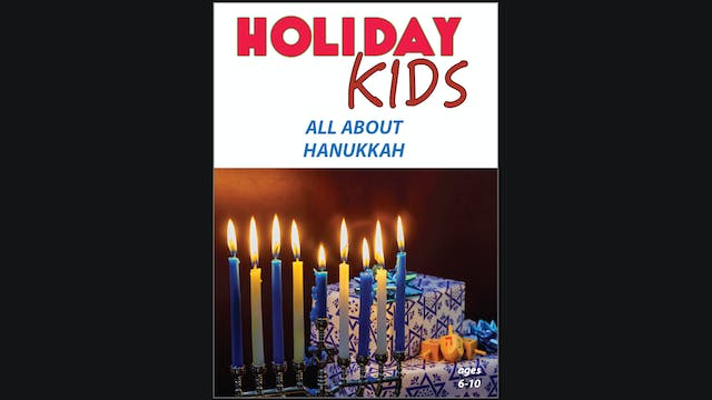 Holiday Kids - All About Hanukkah