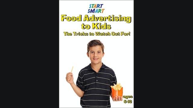 Start Smart - Food Advertising to Kids - Grades 1 - 5