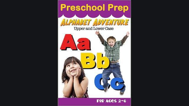 Preschool Prep - Alphabet Adventure - Upper and Lower Case