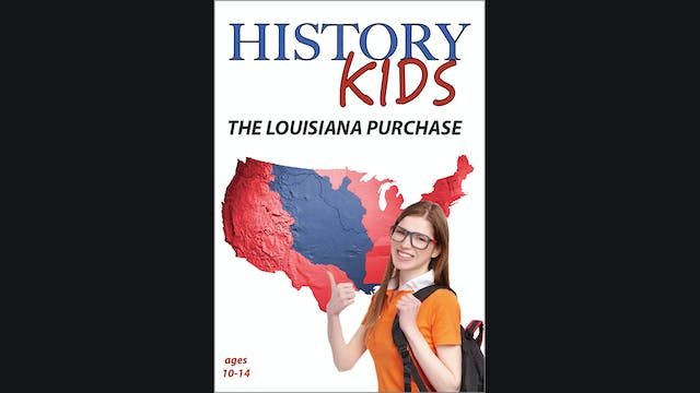 History Kids - The Louisiana Purchase