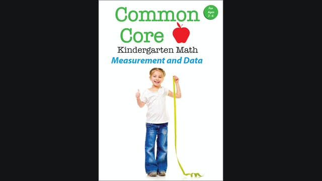 Common Core - Kindergarten Math - Measurement and Data