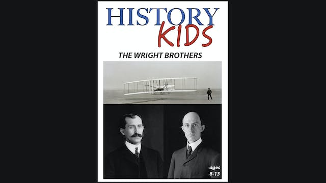 History Kids - The Wright Brothers