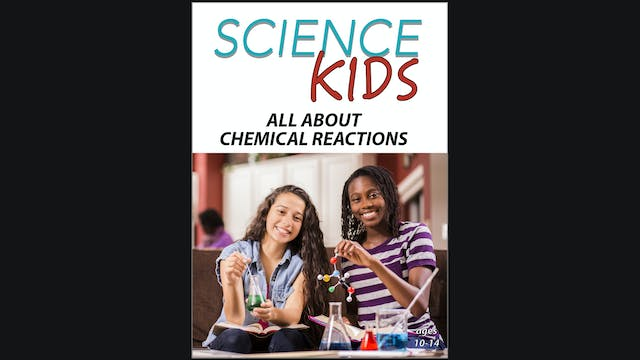 Science Kids - All About Chemical Reactions