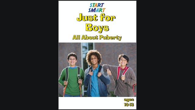 Start Smart - Just For Boys -  All About Puberty - Grades 5 - 9