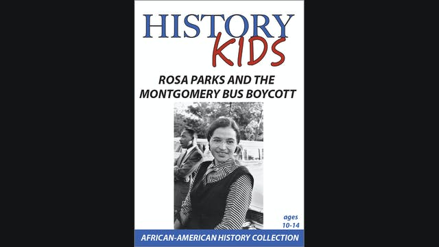 History Kids - Rosa Parks and the Mon...