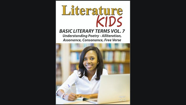 Literature Kids - Basic Literary Terms Vol. 7