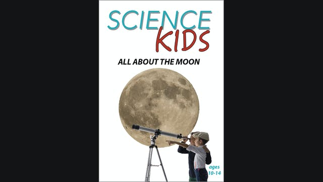 Science Kids - All About the Moon