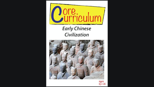 Core Curiculum - Early Chinese Civili...
