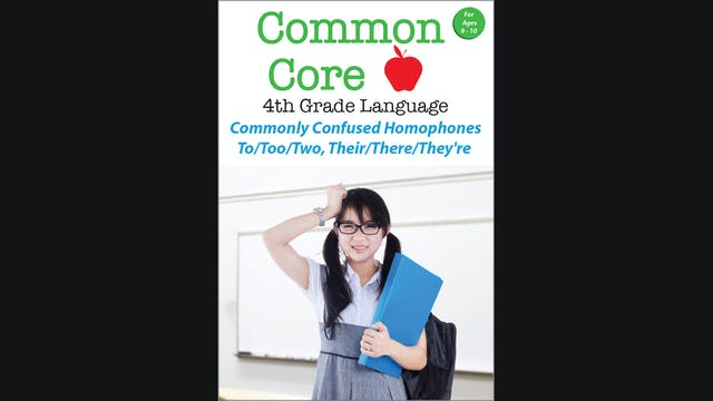 Common Core 4th Grade Language - Commonly Confused Homophones