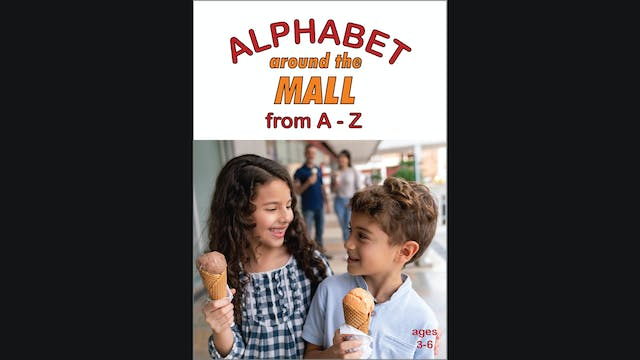 Alphabet Around the Mall from A-Z