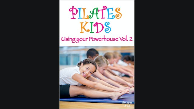Pilates Kids - Using your Powerhouse ...