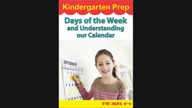 Kindergarten Prep - Days of the Week and Understanding our Calendar