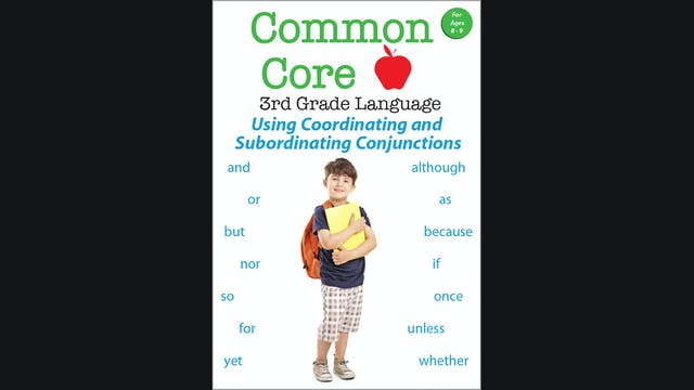 CommonCore-3rd Grade Language-Coordinating and Subordinating Conjunctions