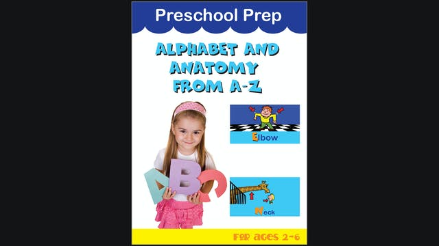 Preschool Prep - Alphabet Anatomy Fro...