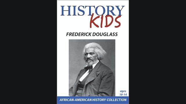 History Kids - Frederick Douglass
