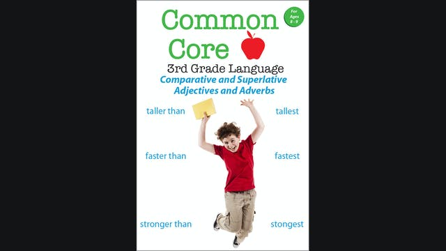 Common Core - 3rd Grade Language-Comparative and Superlative Adjectives