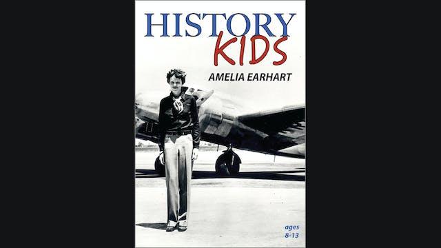History Kids - Amelia Earhart