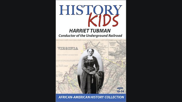 History Kids - Harriet Tubman - Condu...