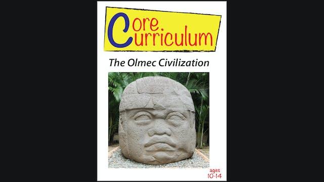 Core Curriculum - The Olmec Civilization